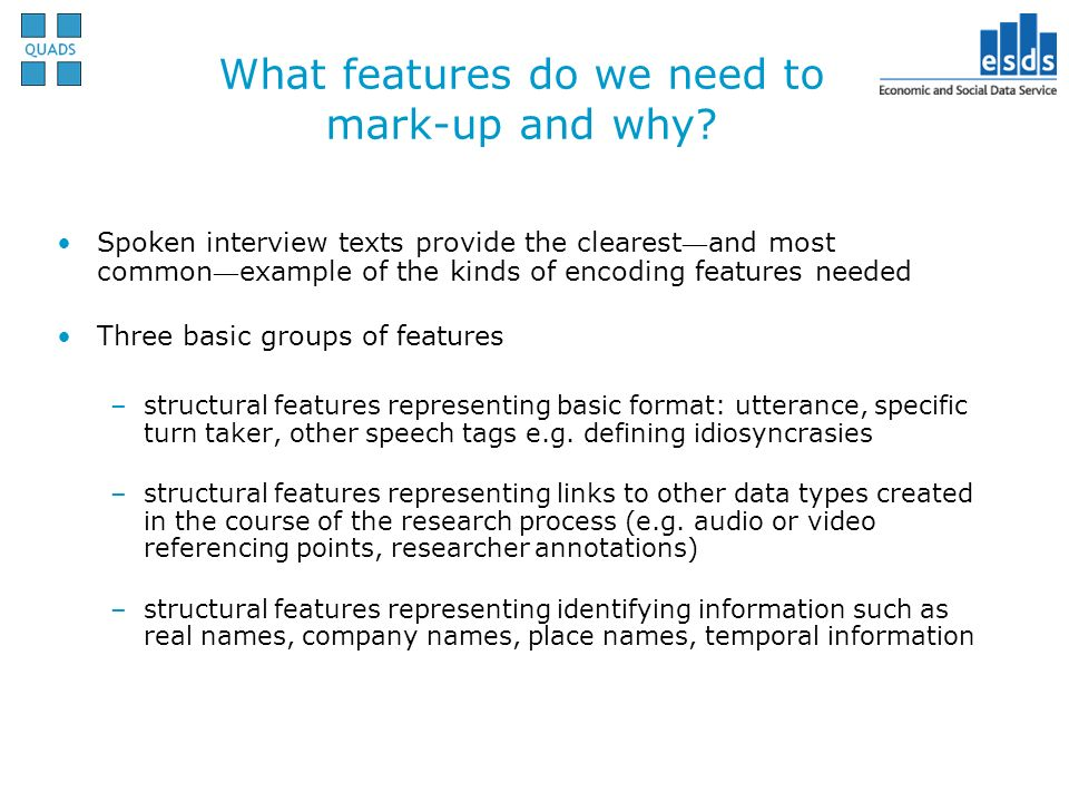 What features do we need to mark-up and why.
