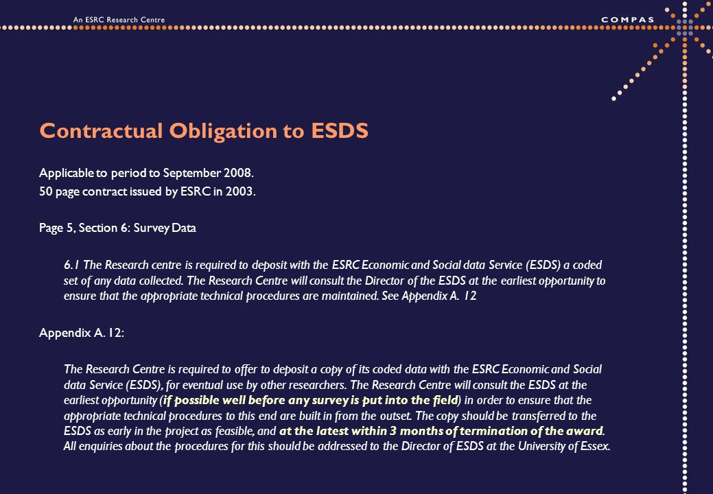 Contractual Obligation to ESDS Applicable to period to September 2008.