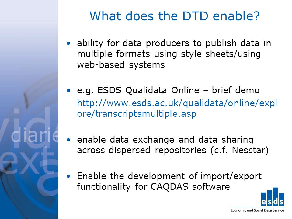 What does the DTD enable.