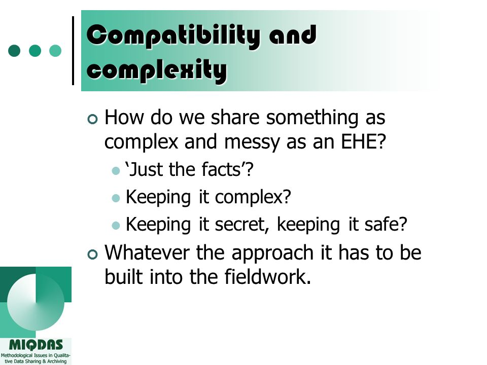 Compatibility and complexity How do we share something as complex and messy as an EHE.