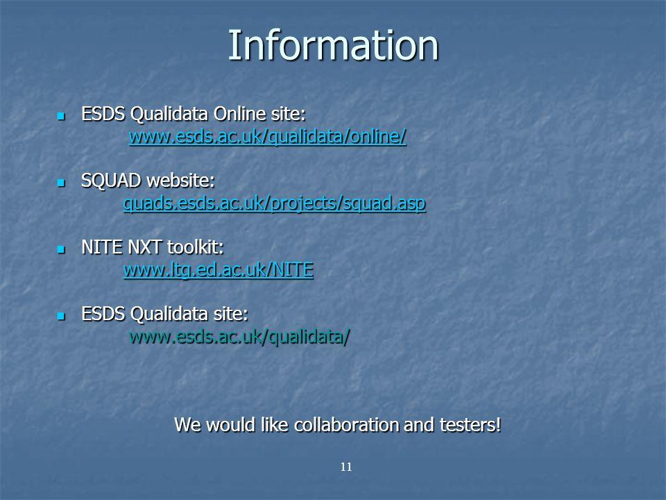 11 Information ESDS Qualidata Online site: ESDS Qualidata Online site: www.esds.ac.uk/qualidata/online/ www.esds.ac.uk/qualidata/online/www.esds.ac.uk