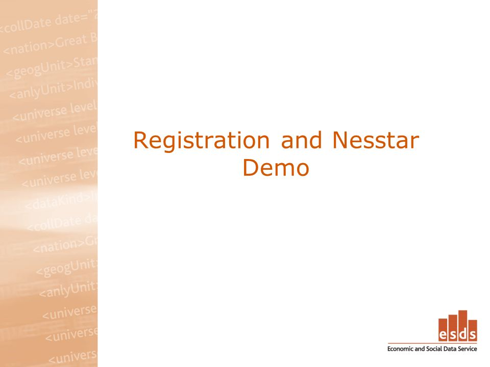 Registration and Nesstar Demo