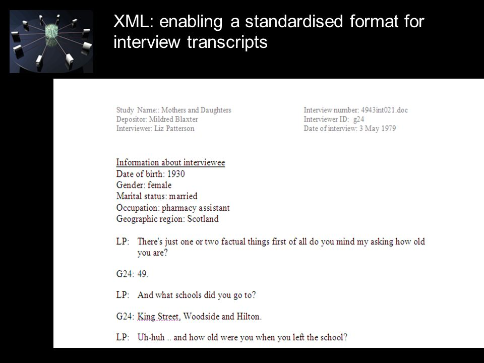 XML: enabling a standardised format for interview transcripts