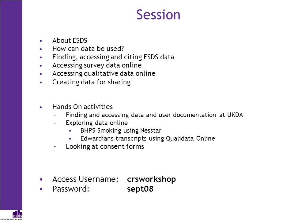 Session About ESDS How can data be used.