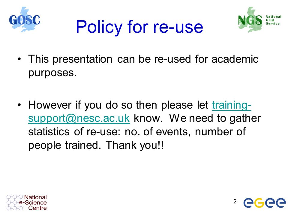 2 Policy for re-use This presentation can be re-used for academic purposes.
