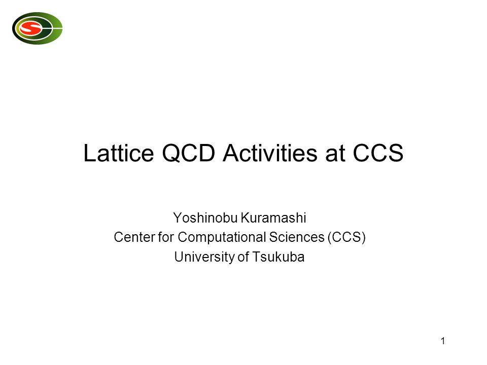 12 aim to make simulations at the physical point of 2+1 flavor QCD PACS-CS project Physicists S.Aoki, N.Ishizuka, K.Kanaya, Y.K.
