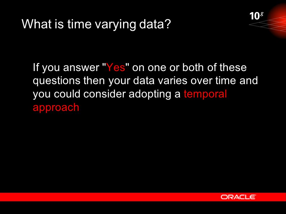 What is time varying data? If you answer