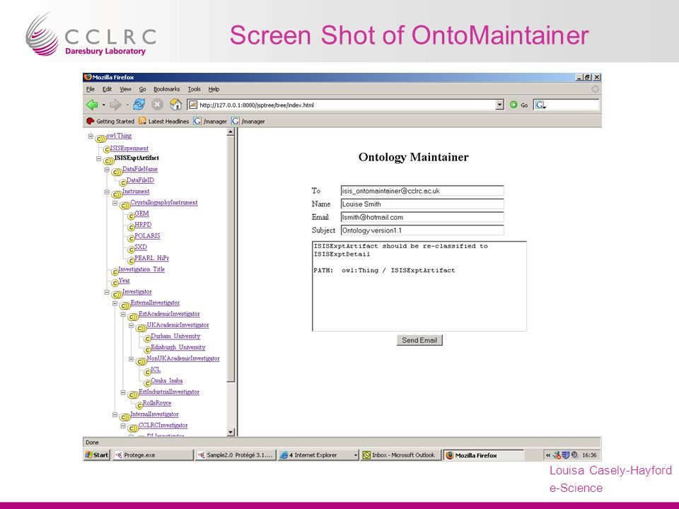 Presenter Name Facility Name Louisa Casely-Hayford e-Science Screen Shot of OntoMaintainer
