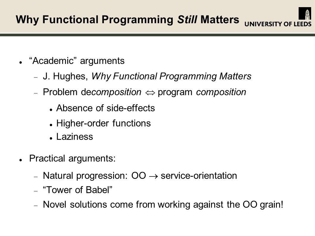 Why Functional Programming Still Matters Academic arguments J.