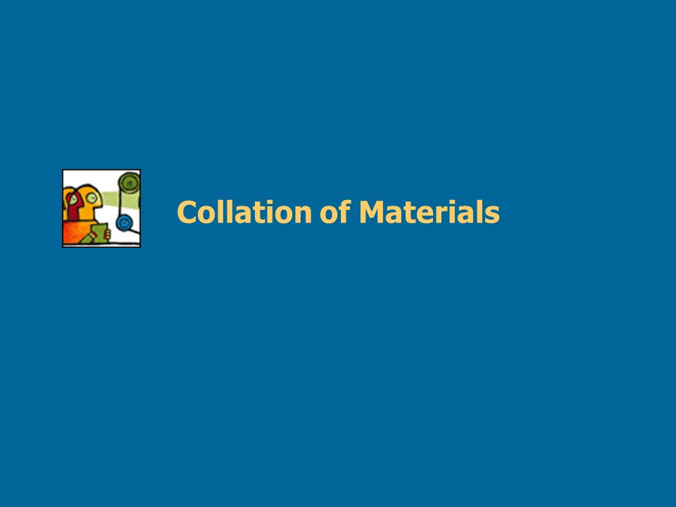 Collation of Materials