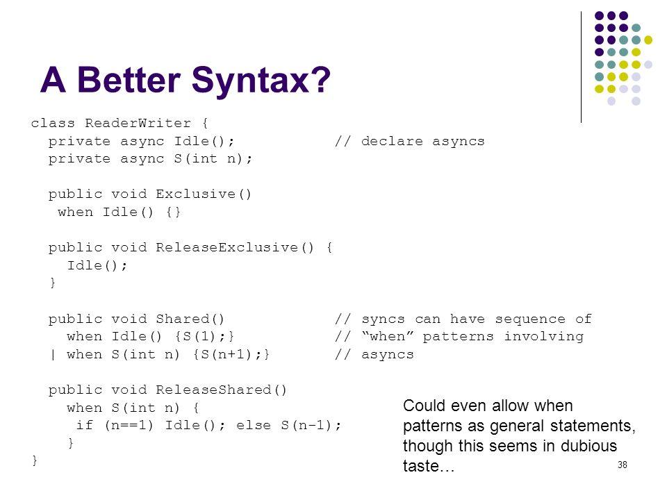38 A Better Syntax.