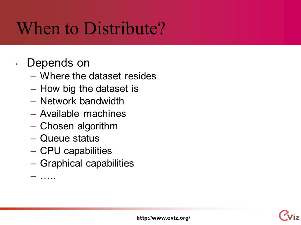 http://www.eviz.org/ When to Distribute.