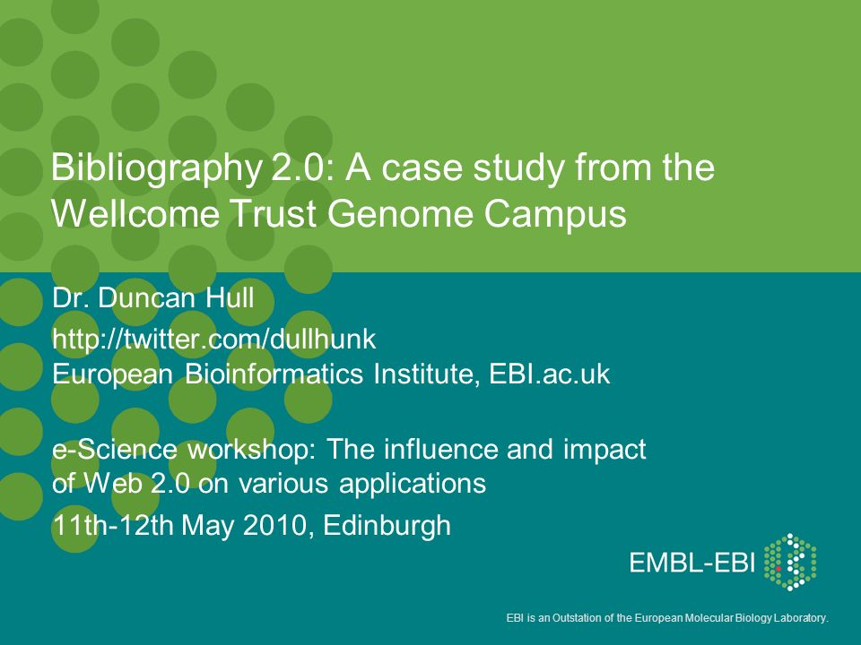 EBI is an Outstation of the European Molecular Biology Laboratory.