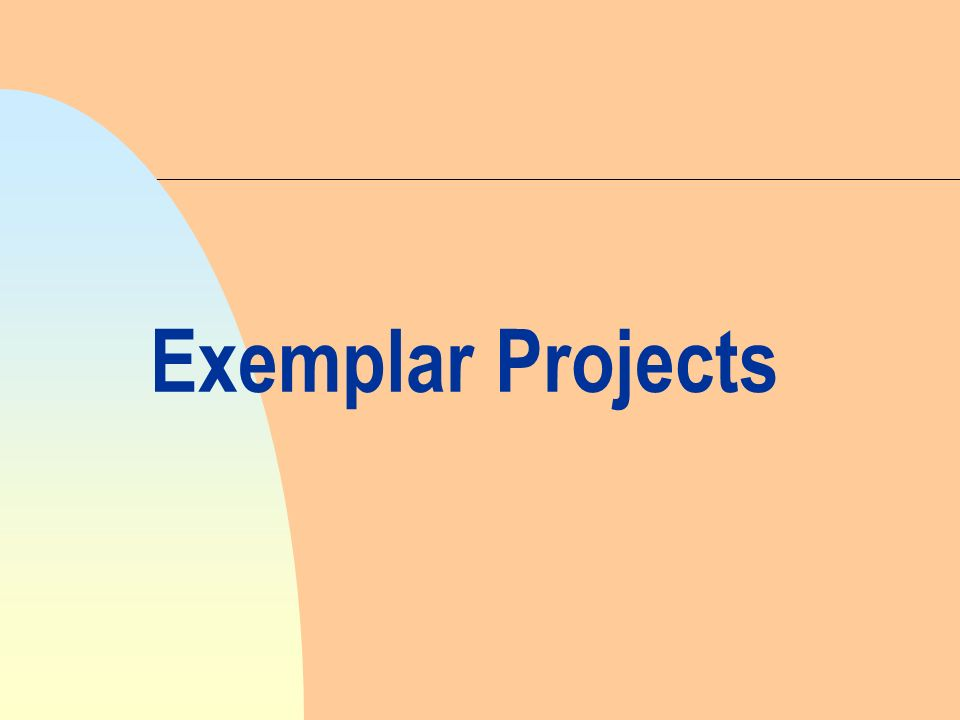 Exemplar Projects
