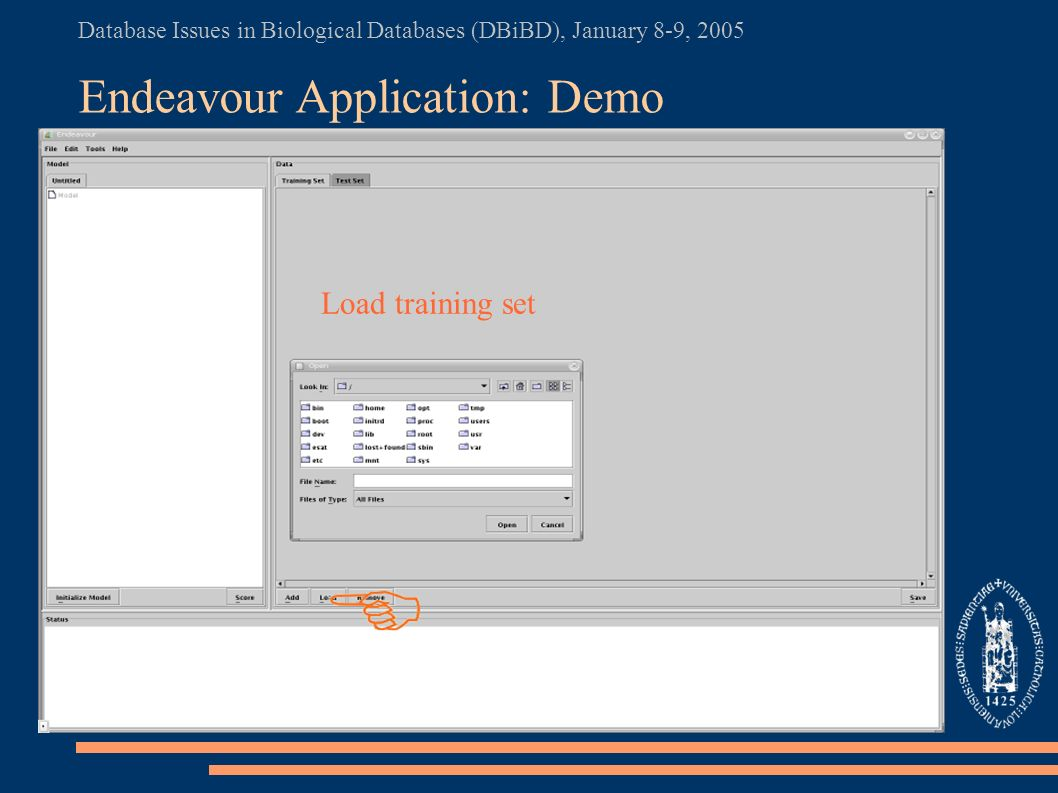 Database Issues in Biological Databases (DBiBD), January 8-9, 2005 Endeavour Application: Demo Load training set