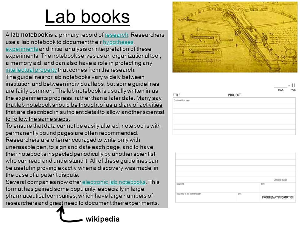 Lab books A lab notebook is a primary record of research. Researchers use a lab notebook to document their hypotheses, experiments and initial analysi