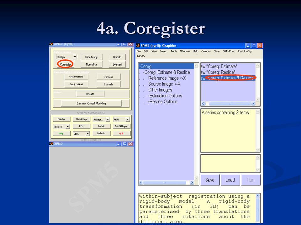 4a. Coregister