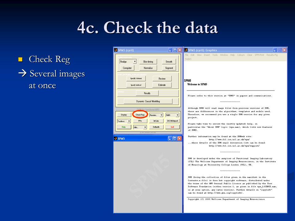 4c. Check the data Check Reg Check Reg Several images at once Several images at once