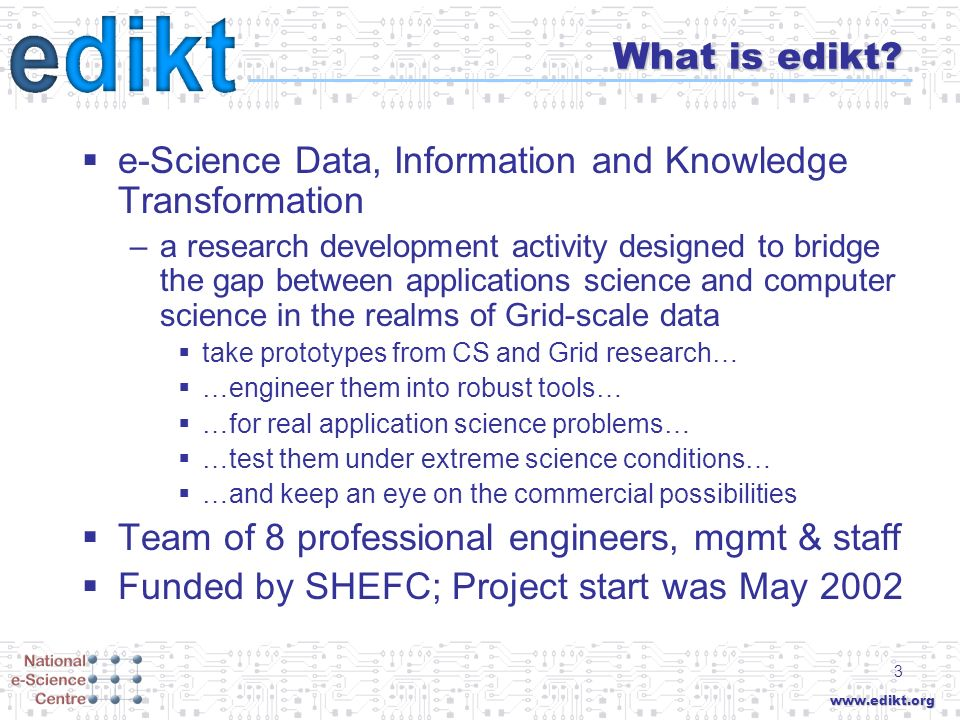 www.edikt.org 3 What is edikt.