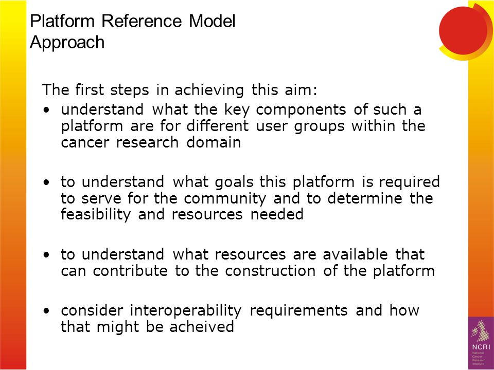 Platform Reference Model Approach The first steps in achieving this aim: understand what the key components of such a platform are for different user