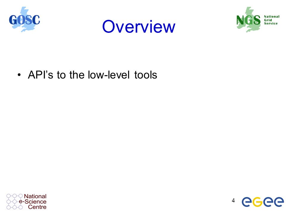 4 Overview APIs to the low-level tools