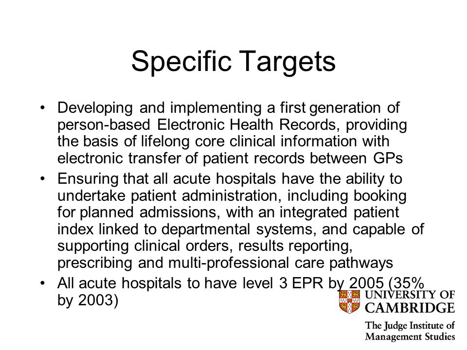2000-2003 Electronic Record Development and Implementation Programme (ERDIP) Demonstrator sites Key projects include –24 hr care, patient access, EHR –level 6 EPR –integrated primary & community care –direct booking, referrals, discharge, pathology messages –technical standards