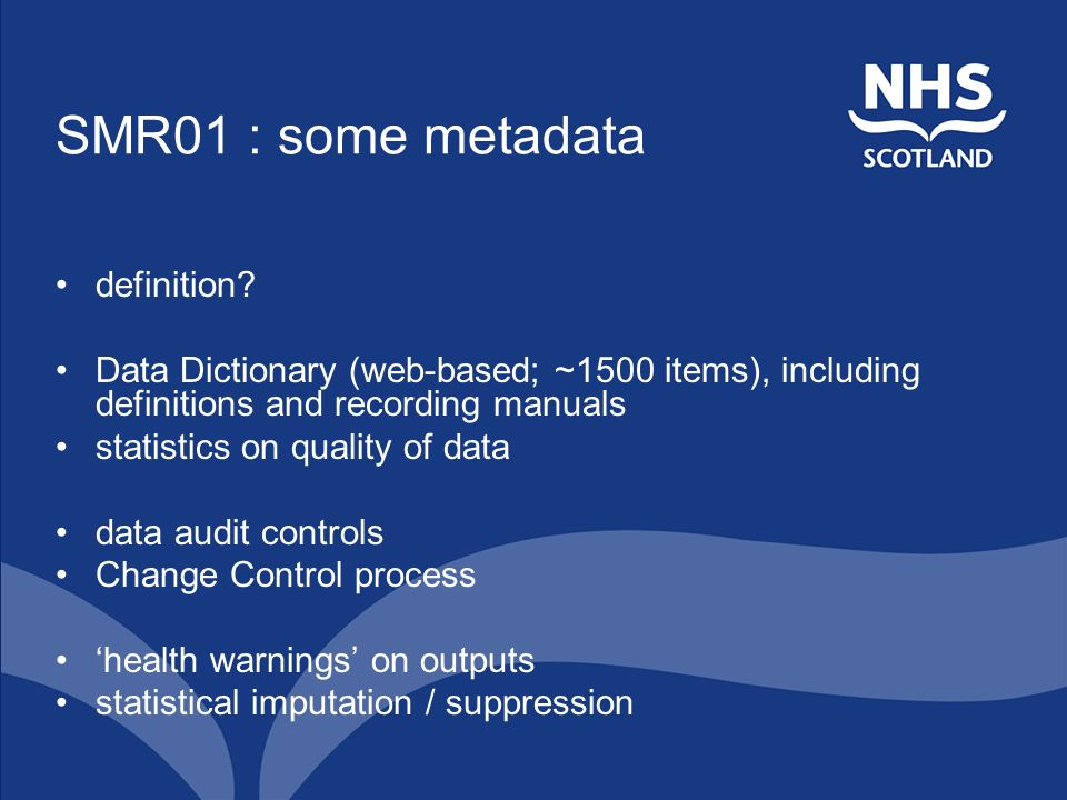 SMR01 : some metadata definition.