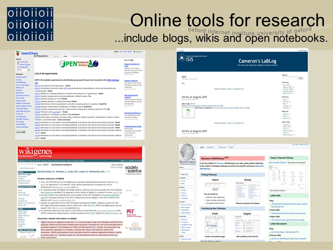 Online tools for research...include blogs, wikis and open notebooks.