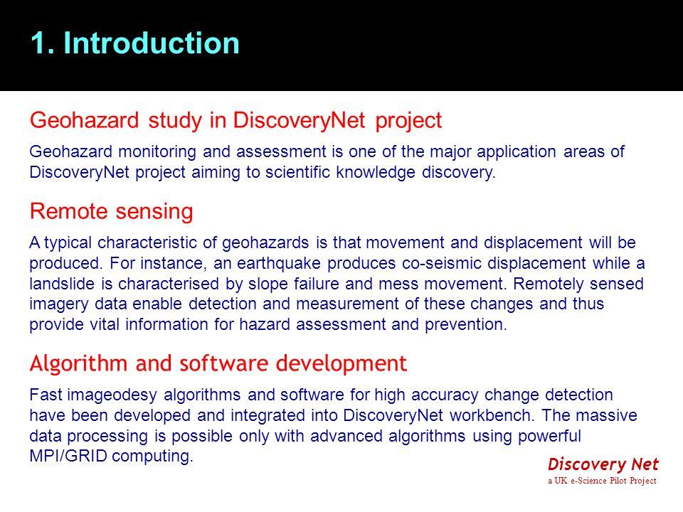 Discovery Net a UK e-Science Pilot Project 2.