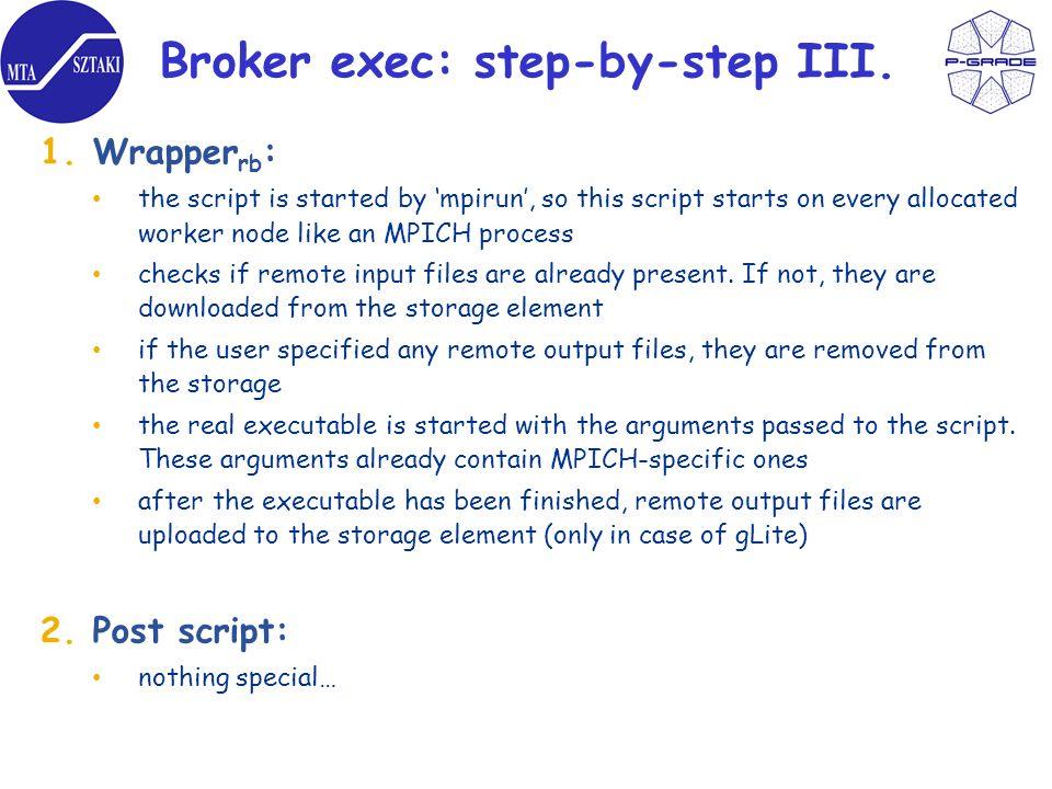 Broker exec: step-by-step III.