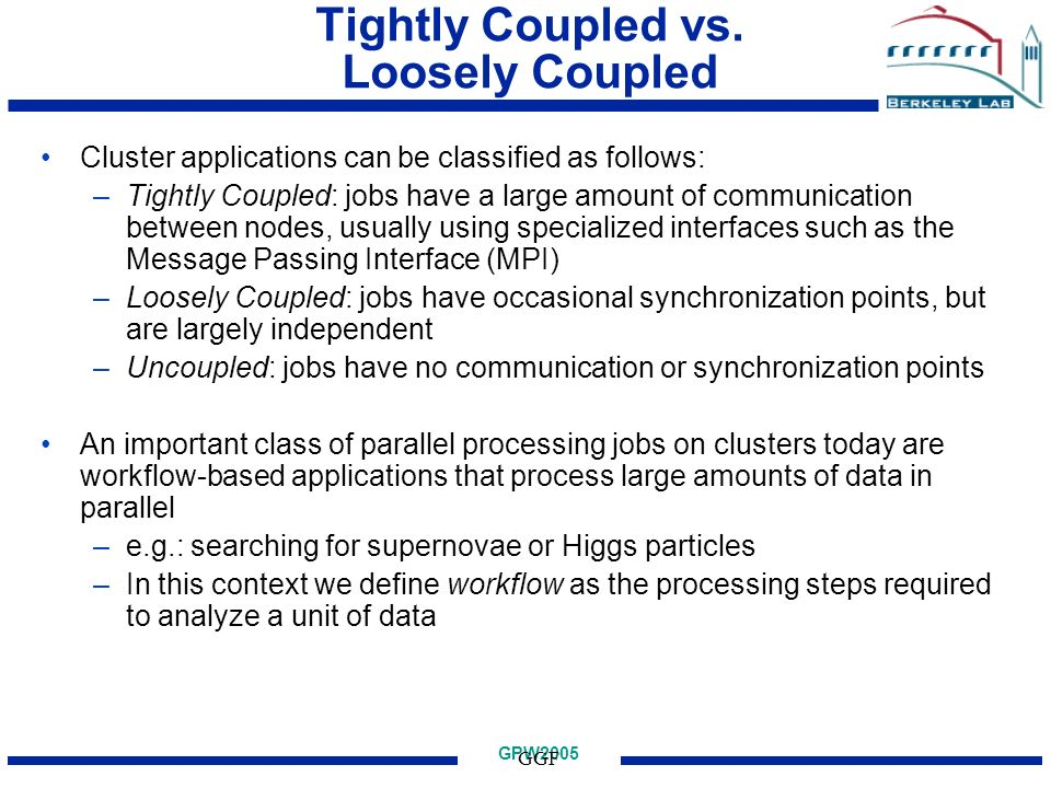 GPW2005 GGF Tightly Coupled vs.