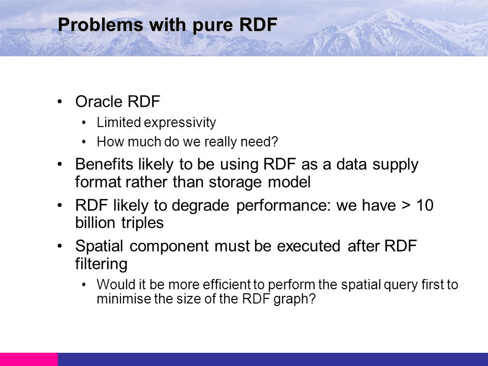 Oracle RDF Limited expressivity How much do we really need.