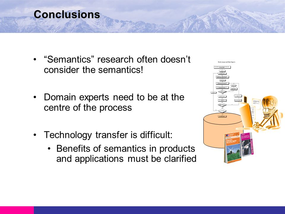 Semantics research often doesnt consider the semantics.