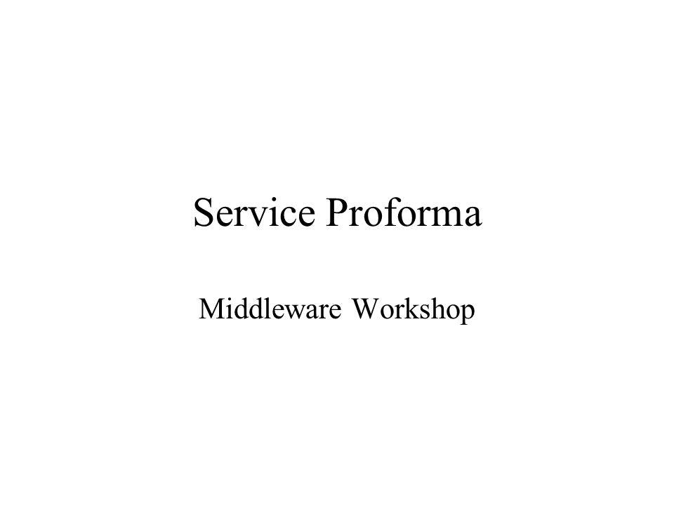 Service Proforma Middleware Workshop