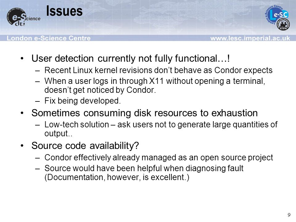 9 Issues User detection currently not fully functional….