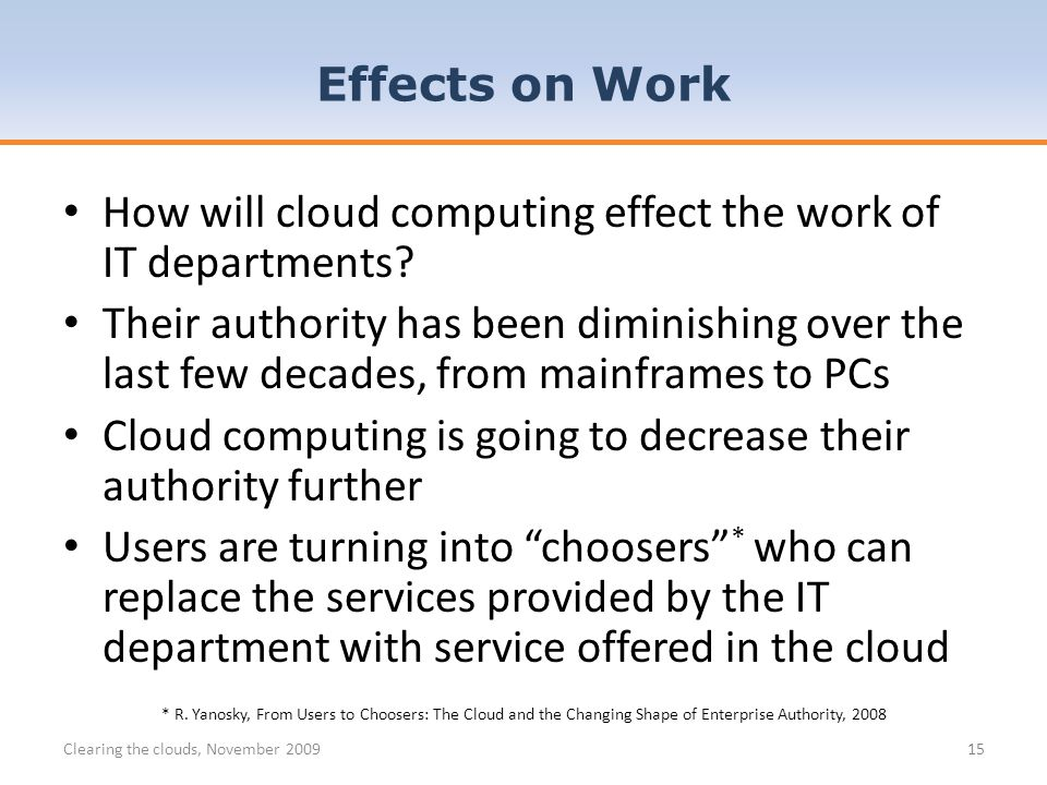 How will cloud computing effect the work of IT departments.
