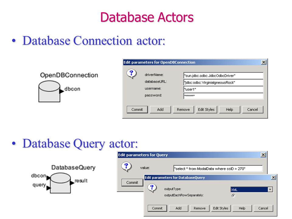 Database Actors Database Connection actor:Database Connection actor: Database Query actor:Database Query actor: