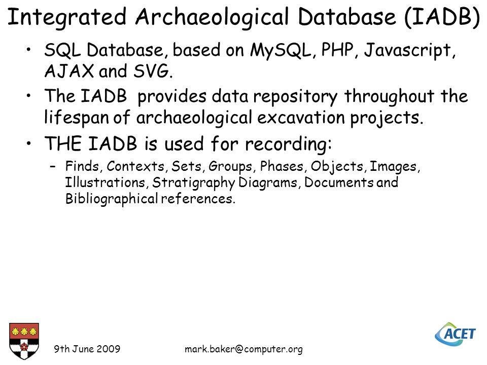 Integrated Archaeological Database (IADB) SQL Database, based on MySQL, PHP, Javascript, AJAX and SVG.