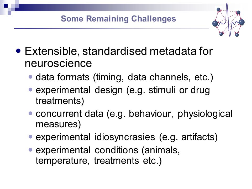 Extensible, standardised metadata for neuroscience data formats (timing, data channels, etc.) experimental design (e.g.
