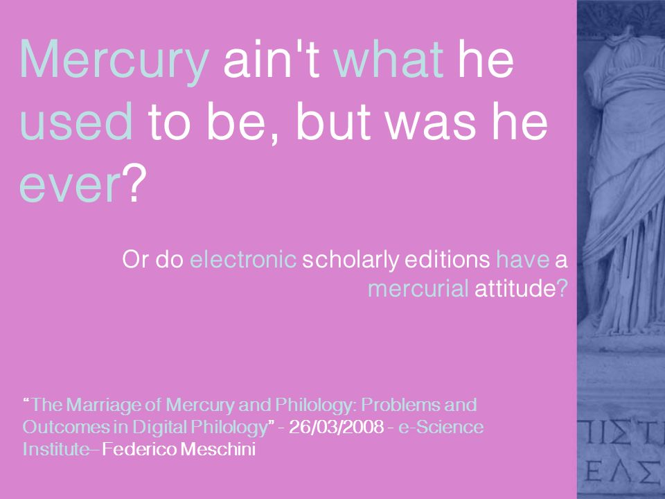 Mercury is for lot of things...