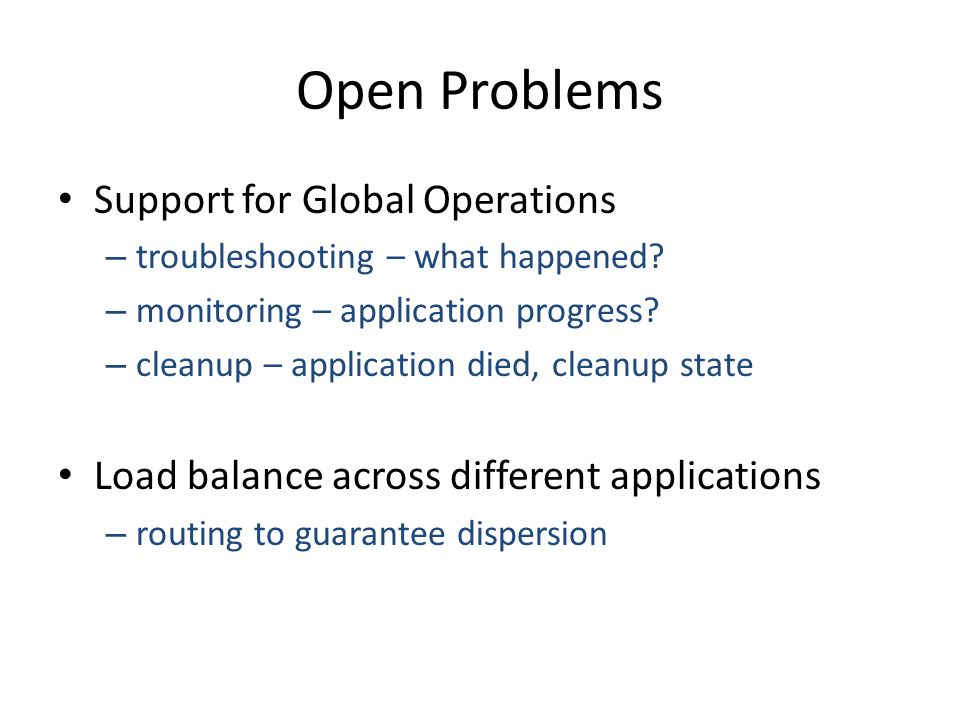 Open Problems Support for Global Operations – troubleshooting – what happened.