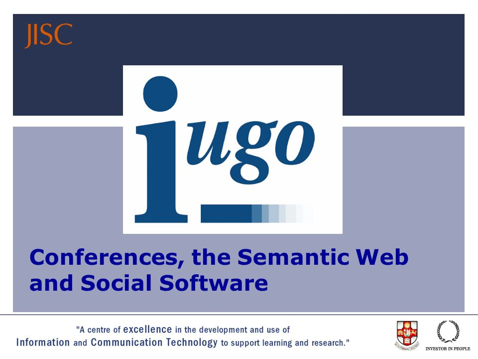 Joint Information Systems Committee Conferences, the Semantic Web and Social Software