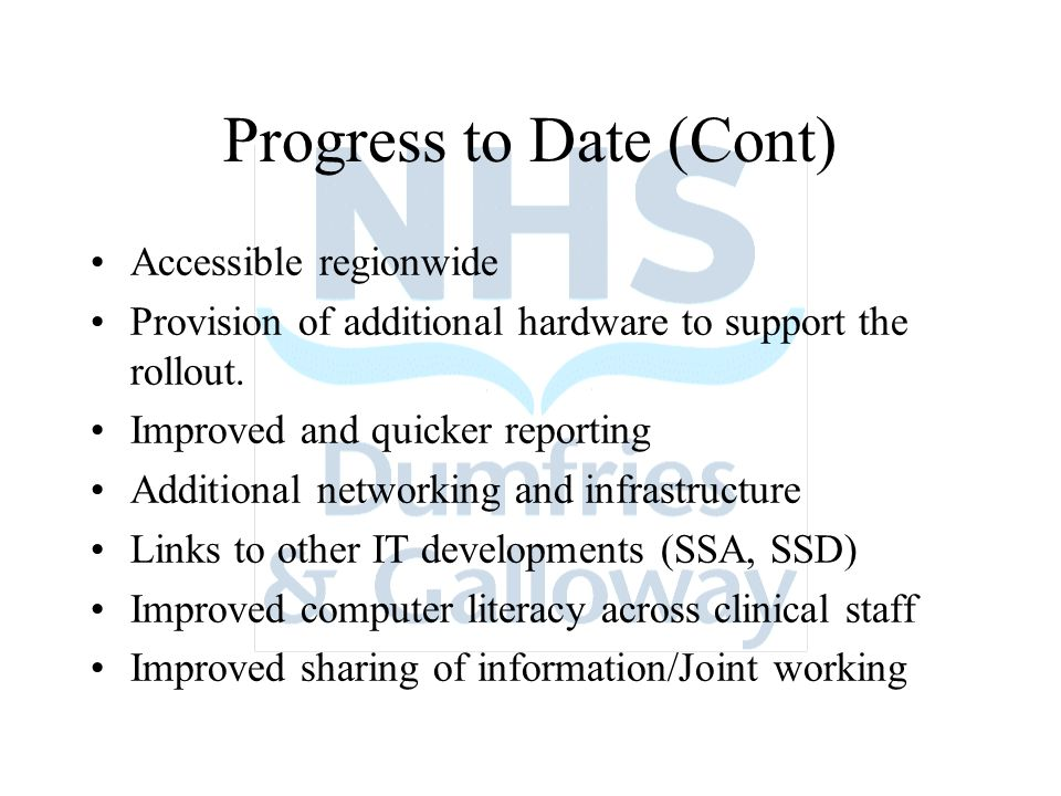 Progress to Date (cont) Development of Information Sharing Protocol across NHS D&G and DGC.
