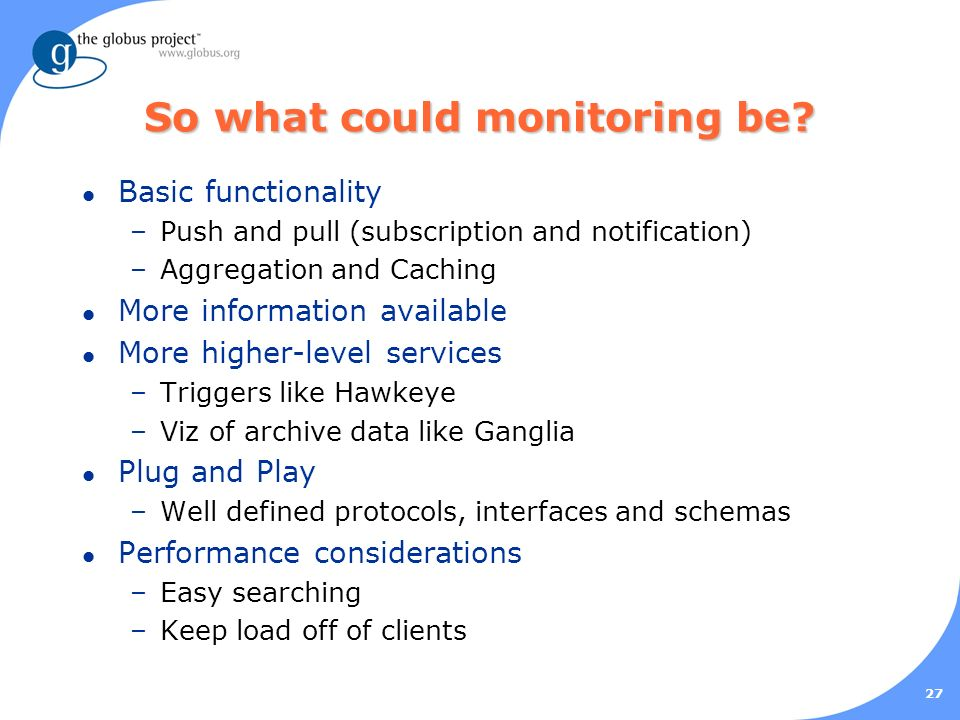 27 So what could monitoring be.