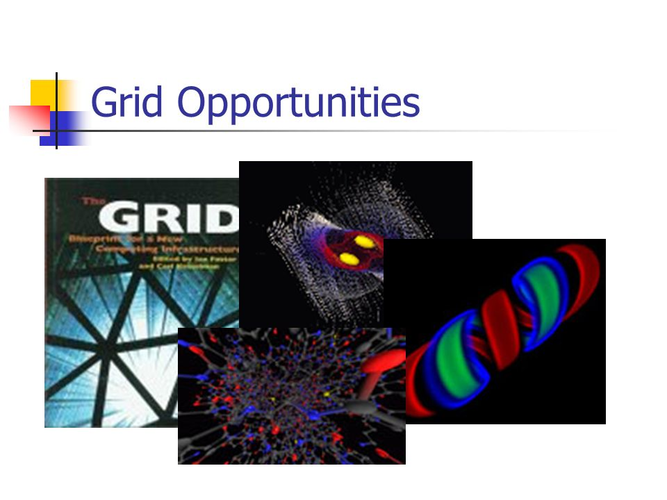Grid Opportunities