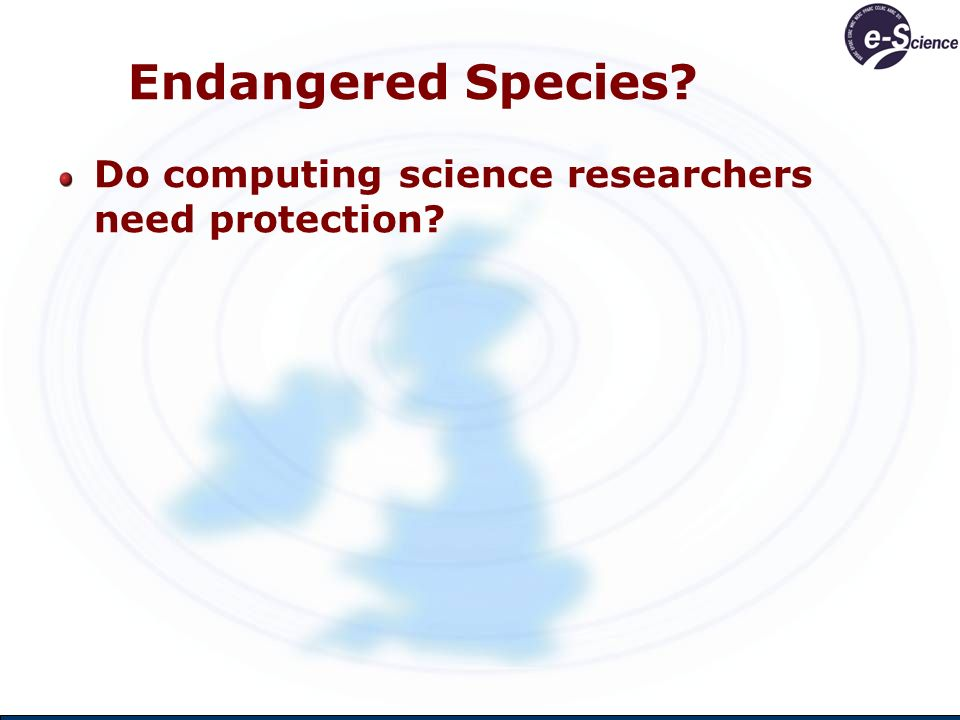 Endangered Species Do computing science researchers need protection