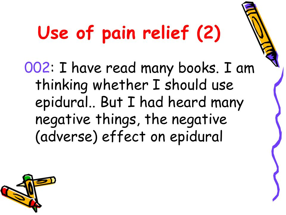 Use of pain relief (2) 002: I have read many books.