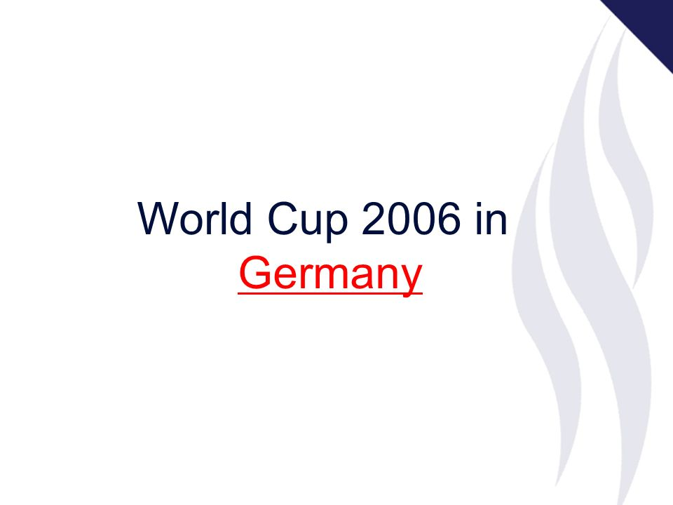 World Cup 2006 in Germany Germany