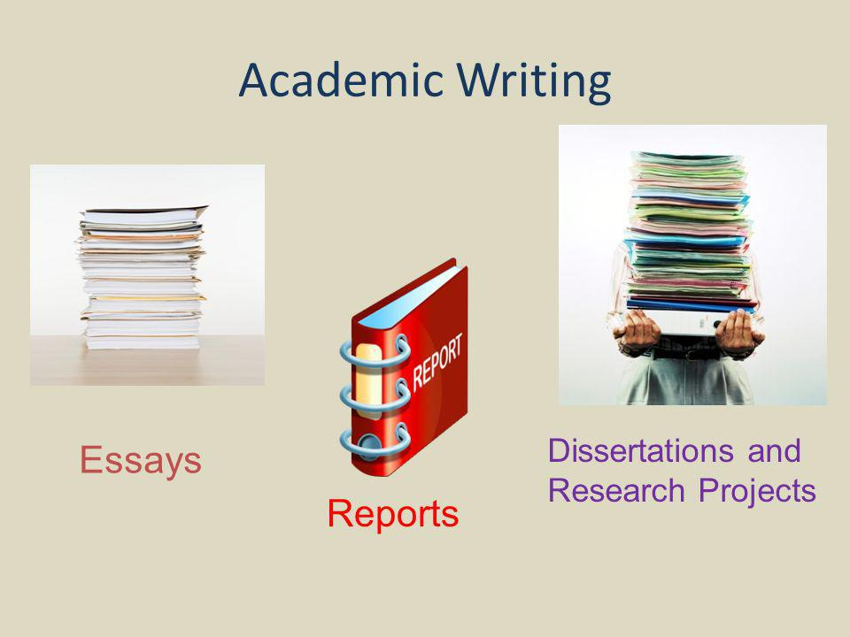 Academic Writing Essays Reports Dissertations and Research Projects