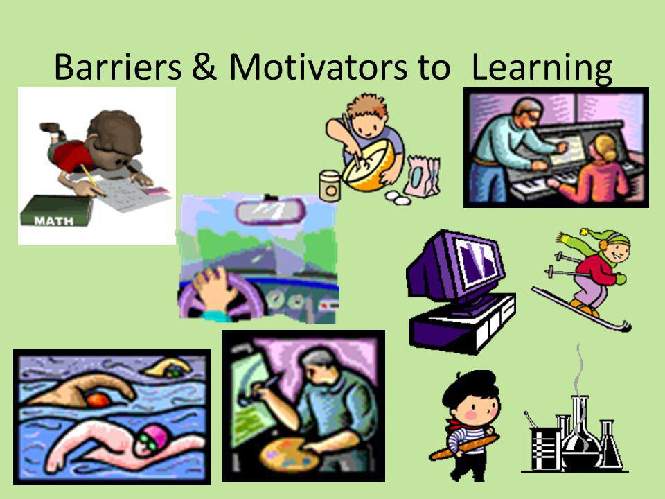 Barriers & Motivators to Learning